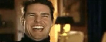 Tom Cruise laughs like a madman